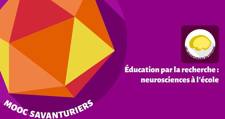 Mooc Savanturiers : neurosciences à l'école